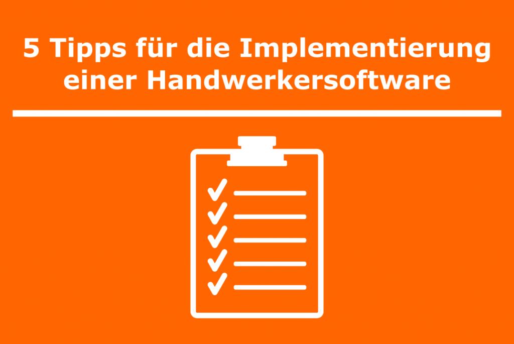 Startbild - Aufgaben für Implementierung einer Handwerkersoftware